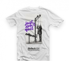BioTechUSA футболка JUST DONT QUIT WHITE