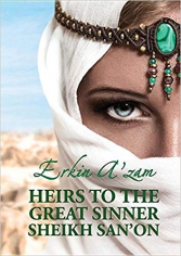Heirs to the great sinner sheikh san'on.  Erkin A'zam, 9781910886328