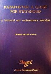 Kazakhstan: a quest for statehood. Charles van der Leeuw, 9965992312