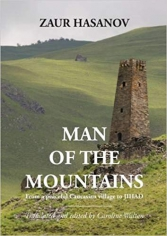 Man of the mountains. Zaur Hasanov, 9780993044458