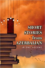 Short stories from Azerbaijan. Agil Amrahov, 9781910886724