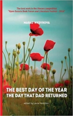 The best day of the year the day that dad returned. Maral Hydyrova , 9781910886656