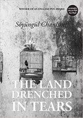 The land drenched in tears. Soyungul Chanisheff, 9781910886380