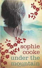 Under the mountain.  Sophie Cooke, 9780091799441